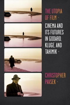 The Utopia of Film
