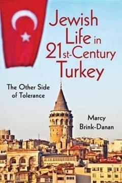 Jewish Life in 21st-century Turkey