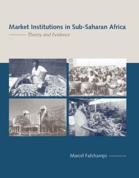 Market Institutions in Sub-Saharan Africa