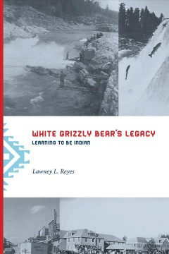 White Grizzly Bear's Legacy