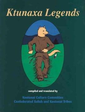 Ktunaxa Legends