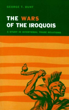 The Wars of the Iroquois