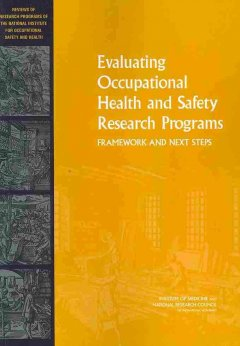 Evaluating Occupational Health and Safety Research Programs