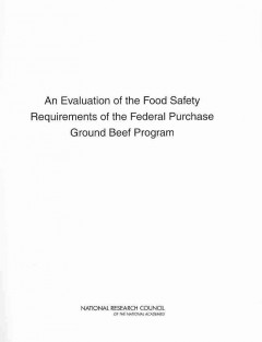 An Evaluation of the Food Safety Requirements of the Federal Purchase Ground Beef Program