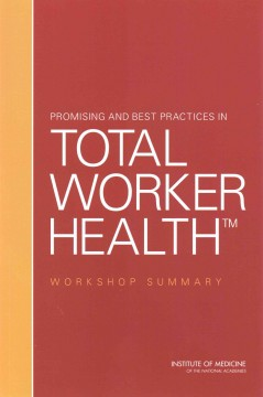 Promising and Best Practices in Total Worker Health