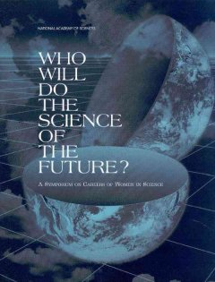 Who Will Do the Science of the Future?