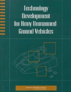 Technology Development for Army Unmanned Ground Vehicles