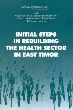 Initial Steps in Rebuilding the Health Sector in East Timor