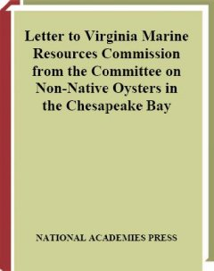 Letter to Virginia Marine Resources Commission From the Committee on Non-Native Oysters in the Chesapeake Bay