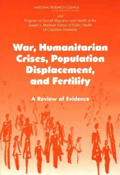 War, Humanitarian Crises, Population Displacement, and Fertility