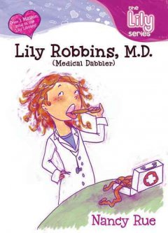 Lily Robbins, M.D. (Medical Dabbler)