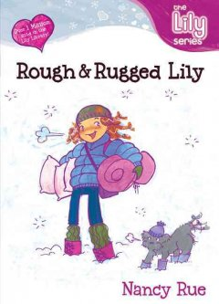 Rough & Rugged Lily