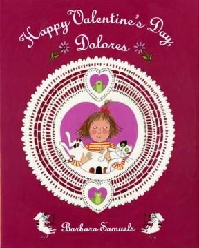 Happy Valentine's Day Dolores