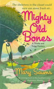Mighty Old Bones