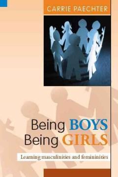 Being Boys, Being Girls