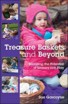 Treasure Baskets and Beyond