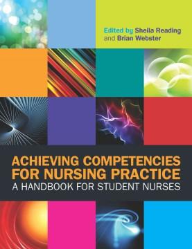 Achieving Competencies For Nursing Practice