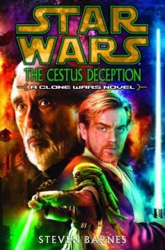 Cestus Deception (Star Wars/Clone Wars)