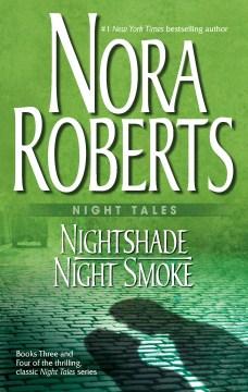 Nightshade ; Night Smoke