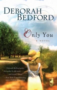 Only You: A Novel