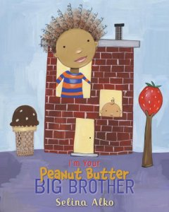 I'm your Peanut Butter Big Brother