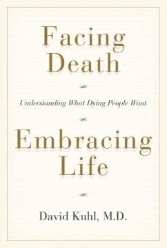 Facing Death, Embracing Life