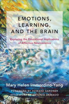 Emotions, Learning, and the Brain