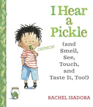 I Hear A Pickle