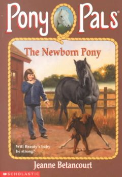 The Newborn Pony