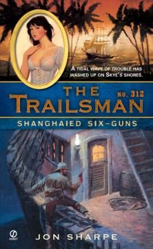 Shanghaied Six-guns