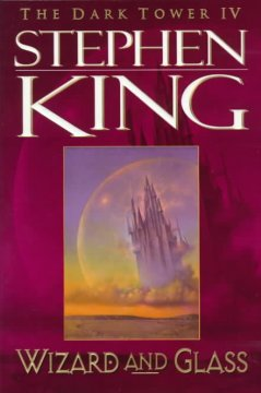 Wizard and Glass /Stephen King