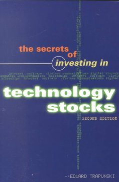 The Secrets of Investing in Technology Stocks