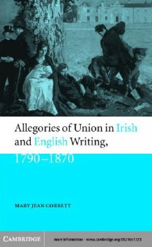 Allegories of Union in Irish and English Writing, 1790-1870