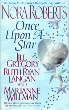 Once Upon A Star / Nora Roberts, Jill Gregory, Marianne Willman and Ruth Ryan Langan