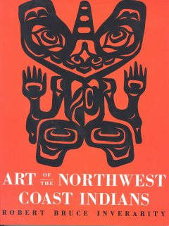 Art of the Northwest Coast Indians