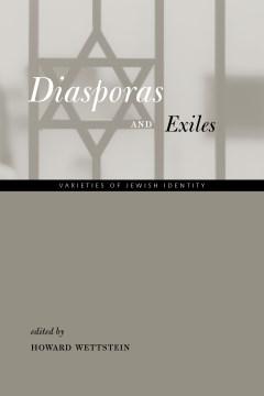 Diasporas and Exiles