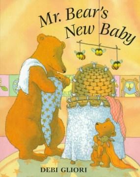 Mr. Bear's New Baby