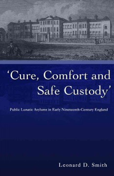 Cure, Comfort, and Safe Custody