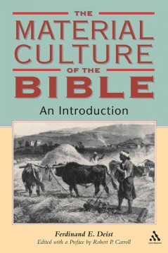 The Material Culture of the Bible