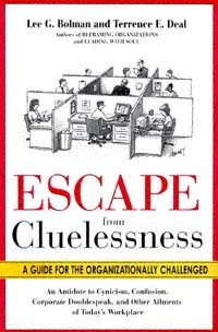 Escape From Cluelessness