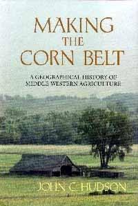 Making the Corn Belt