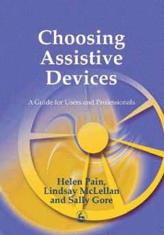 Choosing Assistive Devices