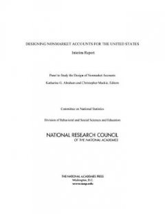 Designing Nonmarket Accounts for the United States