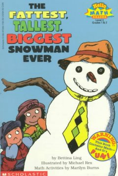 Fattest, Tallest, Biggest Snowman Ever, The