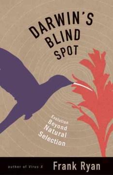 Darwin's Blind Spot