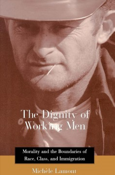 The Dignity of Working Men