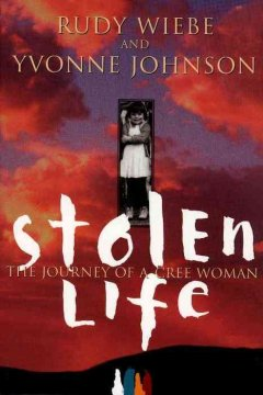 Stolen Life: the Journey of A Cree Woman