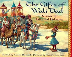The Gifts Of Wali Dad : A Tale Of India And Pakistan