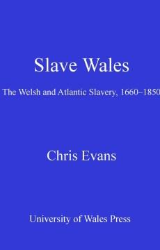 Slave Wales