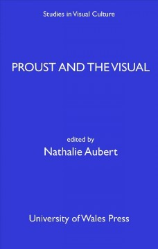 Proust and the Visual